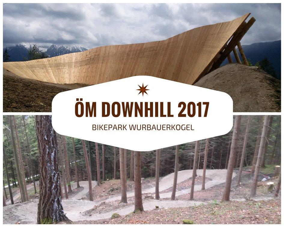 ÖM Downhill 2017 im Bikepark Wurbauerkogel Windischgarsten