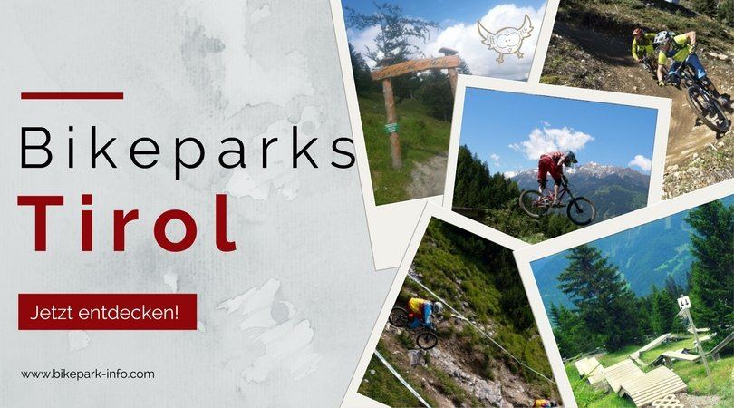 Bikeparks Tirol