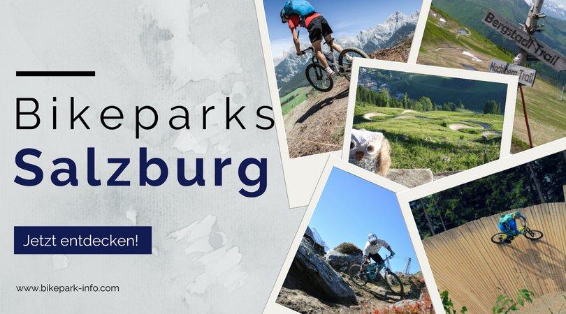 Bikeparks in Salzburg