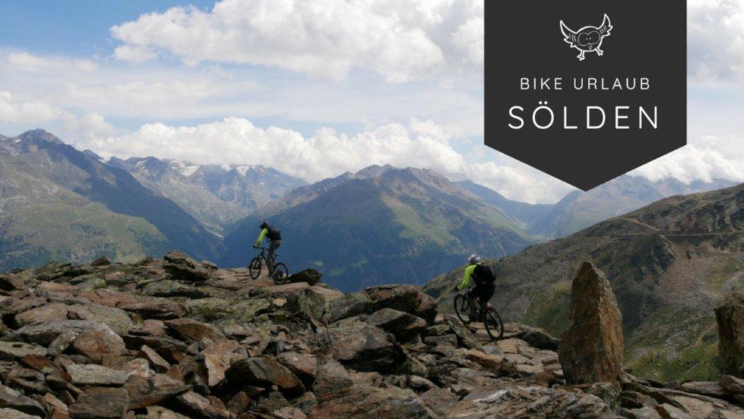 Bike Urlaub in der Bike Republic Sölden